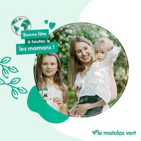 Parce qu'on en n'a qu'une 💚 Bonne fête à toutes les mamans   #lematelasvert